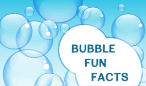 bubble fun facts