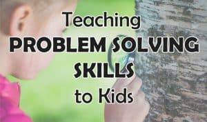 Teaching Kids Problem Solving
