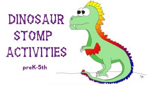 Dinosaur Stomp - preK to 5th activities