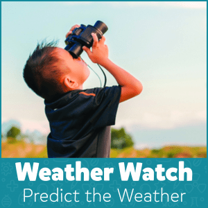 Weather Watch Predict the Weather