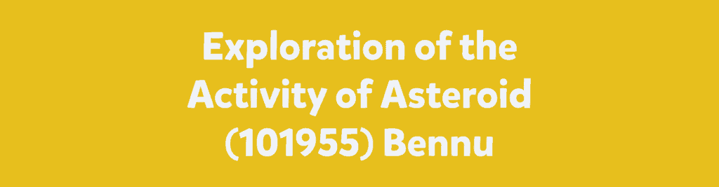 Exploration of the Activity of Asteroid (101955) Bennu